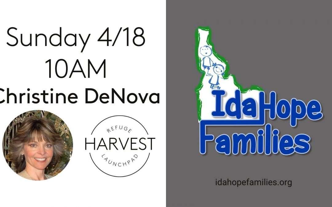 Idahope Families | Christine Denova | April 18 2021