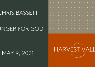 Hunger For God   May 30, 2021