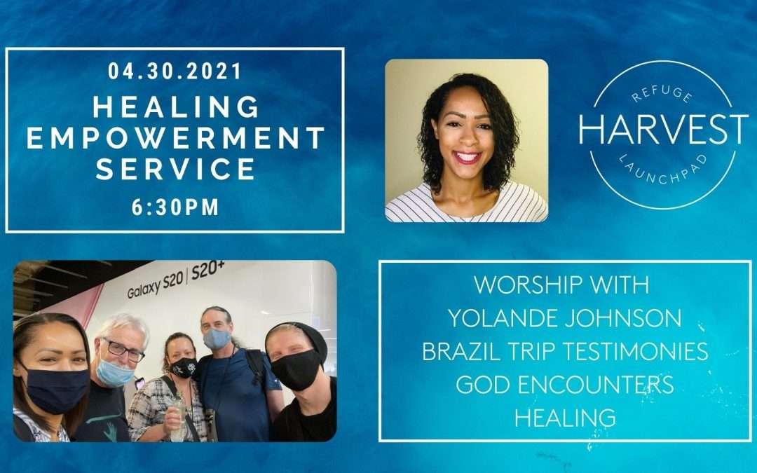 Healing Empowerment Service | Brazil Team | April 30, 2021